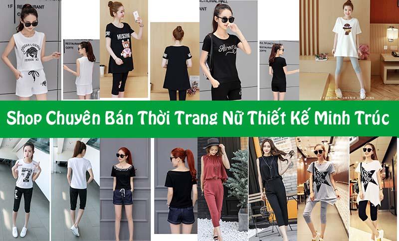 Minh Trúc - Shop Chuyên bán thời trang nữ thiết kế