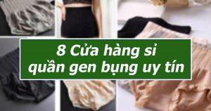 8 cửa hàng sỉ quần gen bụng uy tín